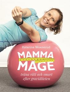 Mammamage : Träna rätt och smart efter gravidit