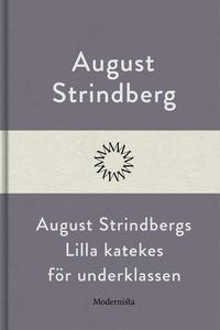 August Strindbergs Lilla katekes för underklass