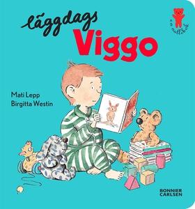 Läggdags Viggo (e-bok) av Birgitta Westin