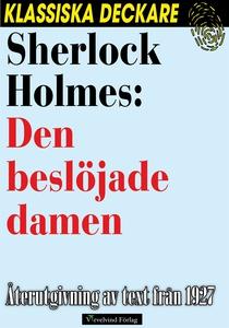Sherlock Holmes: Den beslöjade damen (e-bok) av