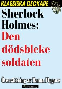 Sherlock Holmes: Den dödsbleke soldaten (e-bok)