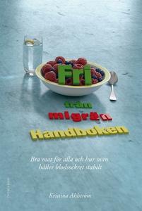 Fri från migrän – Handboken – Bra mat för alla
