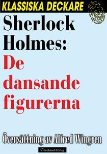 Sherlock Holmes: De dansande figurerna (e-bok)