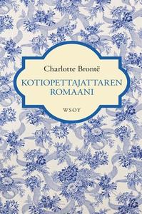 Kotiopettajattaren romaani (e-bok) av Charlotte