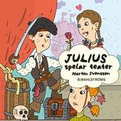 Julius 2 - Julius spelar teater