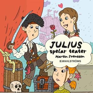 Julius 2 - Julius spelar teater (ljudbok) av Ma