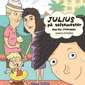 Julius 3 - Julius på solsemester (ljudbok) av M