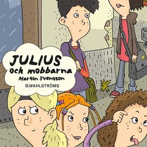 Julius 4 - Julius och mobbarna (ljudbok) av Mar