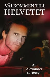 Välkommen till helvetet (e-bok) av Alexander Ri
