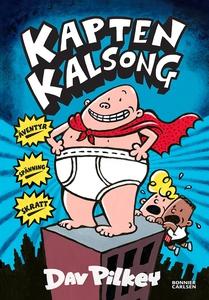 Kapten Kalsong (e-bok) av Dav Pilkey