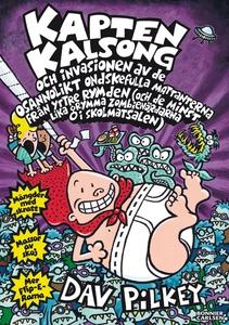 Kapten Kalsong och invasionen av de osannolikt