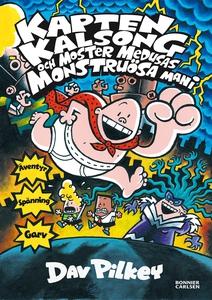 Kapten Kalsong och moster Medusas monstruösa ma