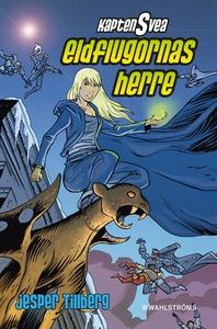 Kapten Svea 3 - Eldflugornas herre (e-bok) av J