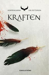 Korpringarna 3 - Kraften (e-bok) av Siri Petter