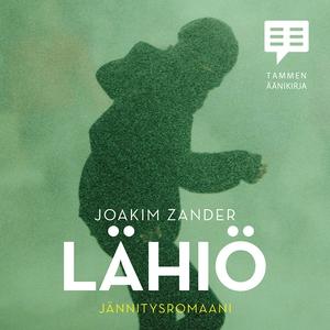 Lähiö (ljudbok) av Joakim Zander