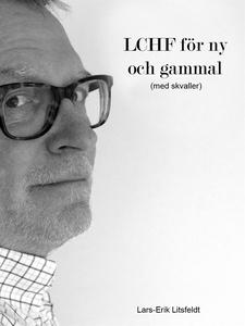 LCHF för ny och gammal (e-bok) av Lars-Erik Lit