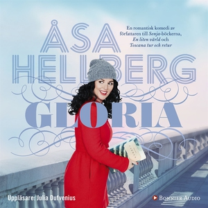 Gloria (ljudbok) av Åsa Hellberg