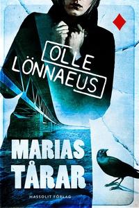 Marias tårar (e-bok) av Olle Lönnaeus