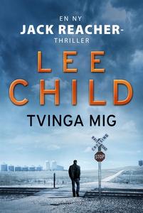 Tvinga mig (e-bok) av Lee Child