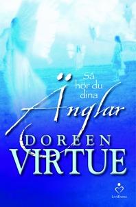 Så hör du dina änglar (e-bok) av Doreen Virtue