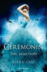 The Selection 1 - Ceremonin (e-bok) av Kiera Ca