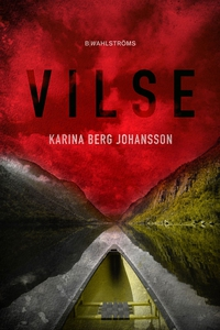 Vilse (e-bok) av Karina Berg Johansson