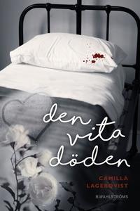 Den vita döden (e-bok) av Camilla Lagerqvist