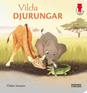 Vilda djurungar (e-bok) av Oskar Jonsson