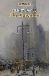 The Europeans (e-bok) av Henry James