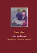 Min feta historia: Överviktskirurgi - Välsignelse eller förbannelse?