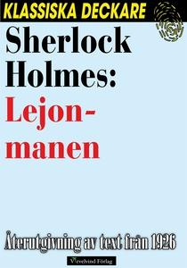 Sherlock Holmes: Lejonmanen (e-bok) av Arthur C