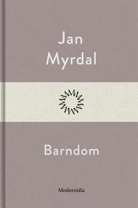 Barndom (e-bok) av Jan Myrdal