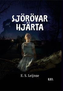 Sjörövarhjärta (e-bok) av E. S. Leijnse