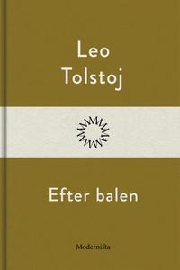 Efter balen (e-bok) av Leo Tolstoj
