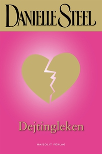 Dejtingleken (e-bok) av Danielle Steel