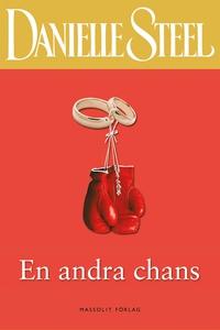 En andra chans (e-bok) av Danielle Steel