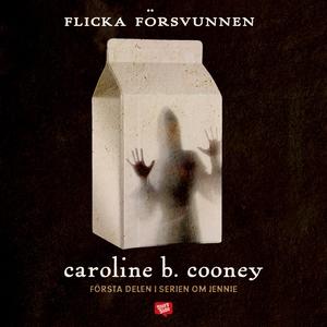 Flicka försvunnen (ljudbok) av Caroline B. Coon