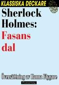 Sherlock Holmes: Fasans dal