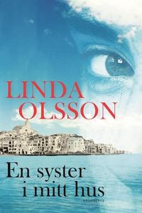 En syster i mitt hus (ljudbok) av Linda Olsson