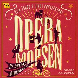 Operamopsen (ljudbok) av Disa Åberg, Linda Bona