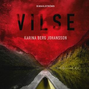 Vilse (ljudbok) av Karina Berg Johansson