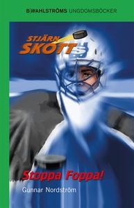 Stjärnskott 4 - Stoppa Foppa! (e-bok) av Gunnar