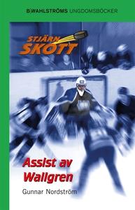 Stjärnskott 7 - Assist av Wallgren (e-bok) av G