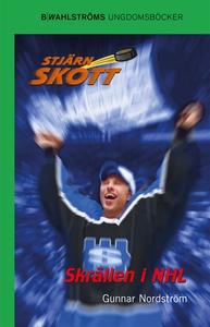 Stjärnskott 14 - Skrällen i NHL (e-bok) av Gunn