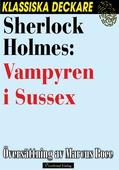 Sherlock Holmes: Vampyren i Sussex