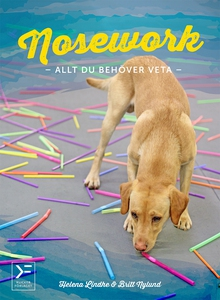 Nosework - allt du behöver veta (e-bok) av Hele