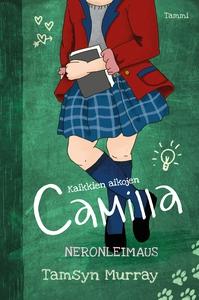 Kaikkien aikojen Camilla: Neronleimaus (e-bok)