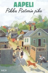 Pikku Pietarin piha (e-bok) av Aapeli, Aapeli