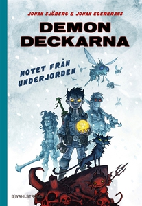 Demondeckarna 3 - Hotet från underjorden (e-bok
