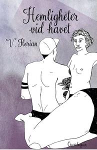 Hemligheter vid havet (e-bok) av V. Florian